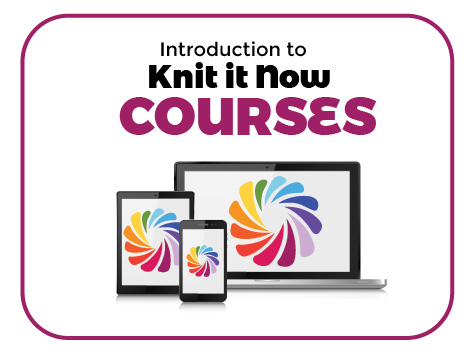 Introducing ... Knit it Now Courses! Tutorial for Machine Knitting