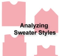 Analyzing Sweater Styles Tutroial for Machine Knitting