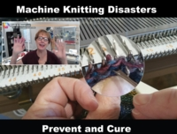 Knitting Disasters - Prevent and Cure tutorial for Machine Knitting