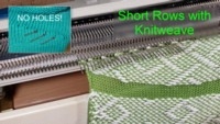 Short  Rows in Knitweave Tutorial for Machine Knitting
