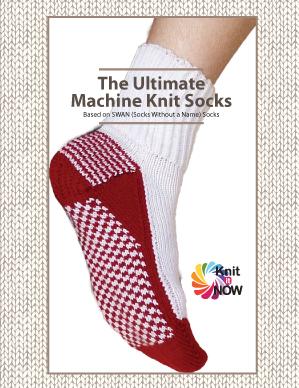 The ULTIMATE Machine Knit Socks (eBook)   Machine Knitting ...
