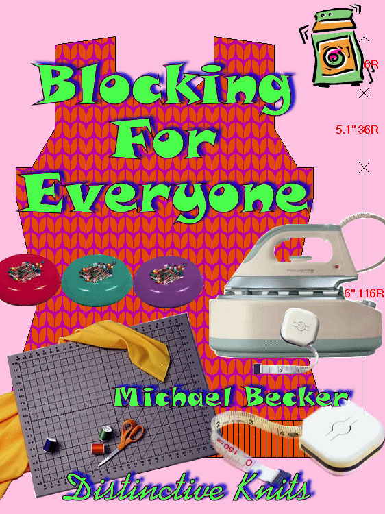Blocking for Everyone by Distinctive Knit
