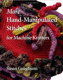More Hand Manipulated Stitches for Machine Knitters by Amazon