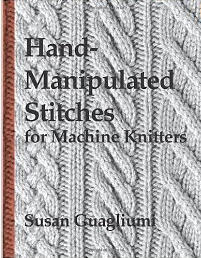Hand-Manipulated Stitches for Machine Knitters by Amazon