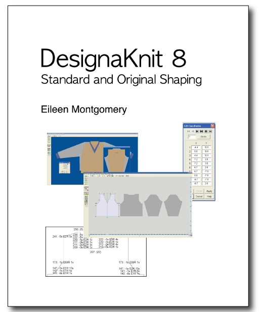 DesignaKnit 8 - Standard and Original Shaping by Eileen Montgomery