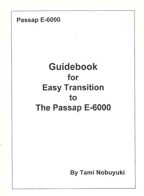Guidebook for Easy Transition to the Passap E-6000 (Printed) by Tami Nobuyuki