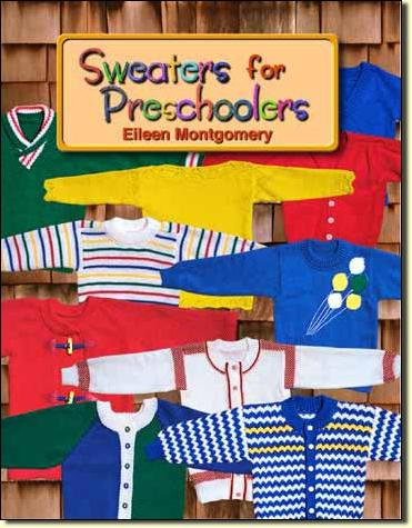 Sweaters for Preschoolers by Eileen Montgomery