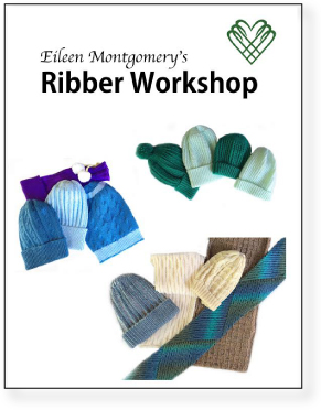 Eileen Montgomery's Ribber Workshop by Eileen Montgomery