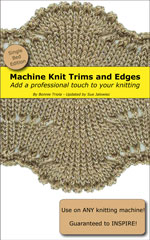 Machine Knitting Trims and Edges - Single Bed (PDF)