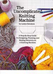 The Uncomplicated Knitting Machine